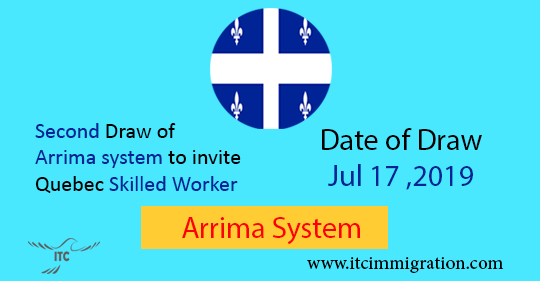 Second Draw Quebec Arrima 17 July 2019 immigrate to Canada
