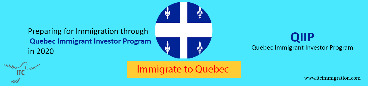 Quebec Immigrant Investor Program Preparation