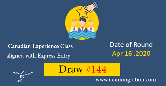 Express Entry Canadian Experience Class Draw 144 immigrate to Canada