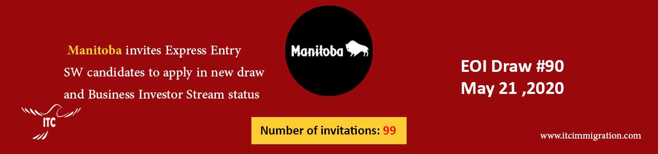 Manitoba Express Entry & Business Investor Stream 21 May 2020 immigrate to Canada Manitoba Business Investor Stream