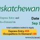 Saskatchewan Express Entry 15 Sep 2020 immigrate to Canada Saskatchewan Occupation In-Demand 15 Sep 2020