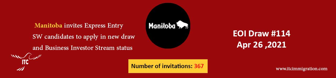 Manitoba Express Entry & Business Investor Stream 26 Apr 2021
